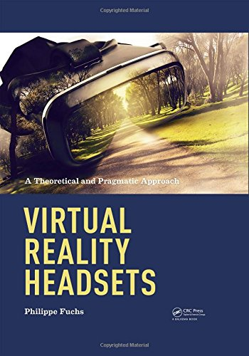Price comparison product image Virtual Reality Headsets - A Theoretical and Pragmatic Approach