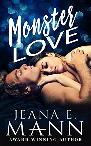 Monster Love: A Second Chance Romance