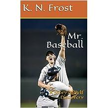 Mr. Baseball: A Story Of Self Discovery