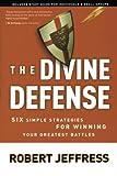 The Divine Defense, Robert Jeffress, 1400070902