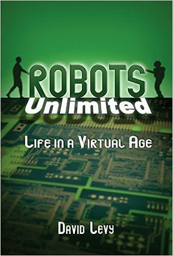 Robots Unlimited: Life in a Virtual Age, David Levy, eBook ...