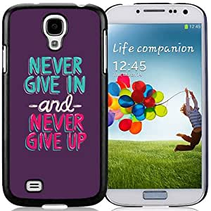 New Beautiful Custom Designed Cover Case For Samsung Galaxy S4 I9500 i337 M919 i545 r970 l720 With Never Give In Phone Case