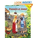 Pioneers of Jewell: A Documentary History of Lake Worth's Forgotten First Settlement (1885 - 1910)