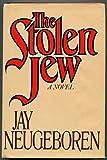 The Stolen Jew, Jay Neugeboren, 0030562236