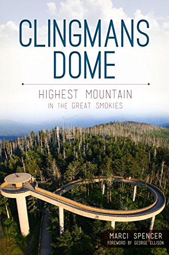 Clingmans Dome - Clingmans Dome: Highest Mountain in the Great Smokies (Natural History)