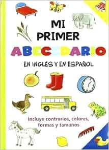 Mi primer abecedario en ingles y en espanol: Varios