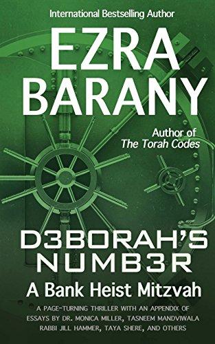 Deborah's Number: A Bank Heist Mitzvah (The Torah Codes) (Volume 3)