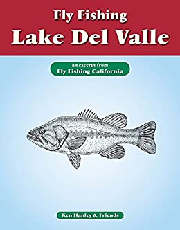 Amazon com: Fly Fishing Lake Del Valle: An excerpt from Fly