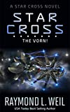 The Star Cross: The Vorn!