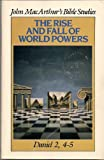 The Rise and Fall of World Powers, John MacArthur, 0802453775