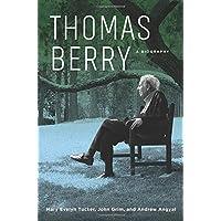 Thomas Berry: A Biography