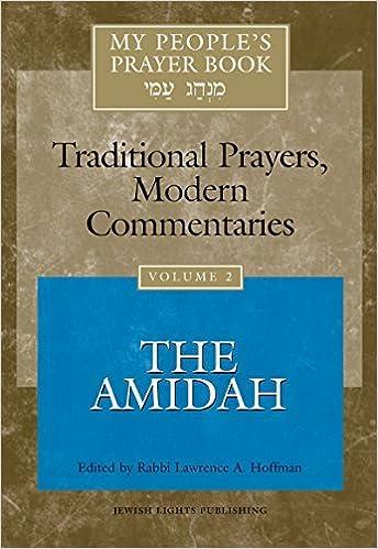 My People's Prayer Book, Vol  2: Traditional Prayers, Modern