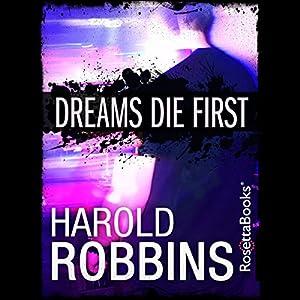 Dreams Die First Audiobook
