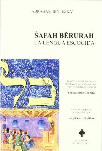 Safah Berurah, La Lengua Escogida (Autores Hebreos De Al-Andalus) (Spanish Edition) [Unknown] (Tapa Blanda)