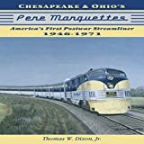 Chesapeake and Ohio's Pere Marquettes, Thomas W. Dixon, 1883089883
