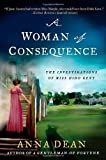 A Woman of Consequence: The Investigations of Miss Dido Kent (Dido Kent Mysteries)