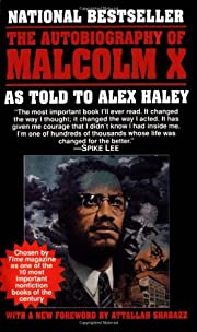 The Autobiography of Malcolm X: As Told to…
