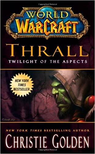 Buy World of Warcraft: Thrall: Twilight of the Aspects Book
