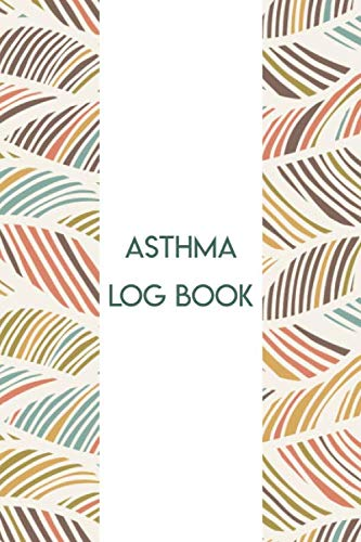 Asthma Log Book: Daily Symptoms Tracker for People with Asthma