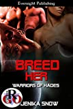 Breed Her (Warriors of Hades Book 1)