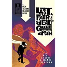 Nick Travers Volume 1: Last Fair Deal Gone Down