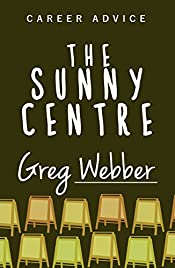 The Sunny Centre - Career Advice (Book 1)