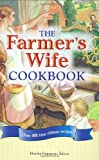 img - for The Farmer's Wife Cookbook: Over 400 Blue-Ribbon recipes! book / textbook / text book