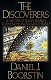 The Discoverers, Daniel J. Boorstin, 0394402294