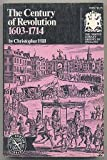 The Century of Revolution, 1603-1714, Hill, Christopher, 0393003655