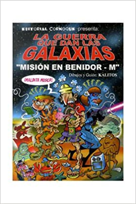 La guerra que dan las galaxias, Misión en Benidor-m ...