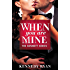 When You Are Mine (The Bennett Series)