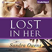 Lost in Her: A K2 Team Novel, Book 4   Sandra Owens