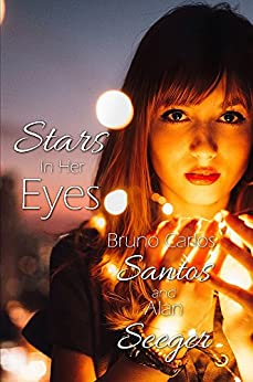 Stars In Her Eyes by [Santos, Bruno Carlos, Seeger, Alan]