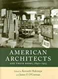 American Architects and Their Books, 1840-1915, , 1558496025