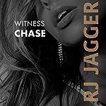 Witness Chase | R.J. Jagger