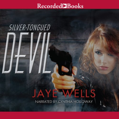 Silver-Tongued Devil: Sabina Kane, Book 4
