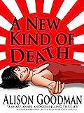 alison goodman - A NEW KIND OF DEATH
