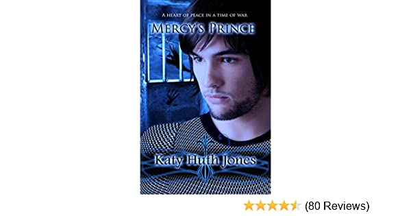 Mercys prince he who finds mercy book 1 kindle edition by mercys prince he who finds mercy book 1 kindle edition by katy huth jones colleen clarke alex mcgilvery children kindle ebooks amazon fandeluxe Choice Image