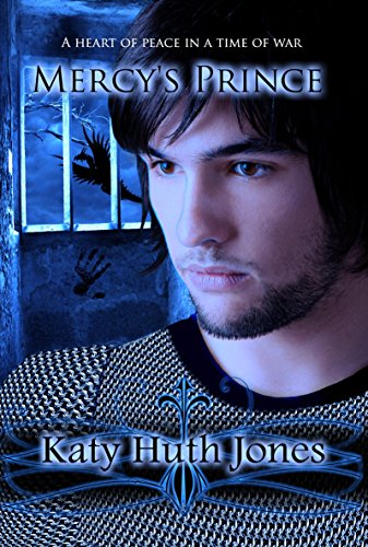 Mercy's Prince (He Who Finds Mercy Book 1) by [Jones, Katy Huth]