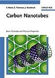 Carbon Nanotubes - Basic Concepts and PhysicalProperties