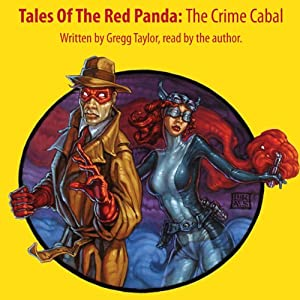 Tales of the Red Panda: The Crime Cabal Audiobook