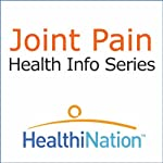 Joint Pain |  HealthiNation