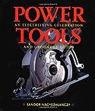 Power Tools, Sandor Nagyszalanczy, 1561584274