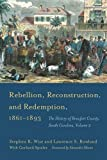Rebellion, Reconstruction, and Redemption, 1861–1893: The History of Beaufort County, South Carolina, Volume 2