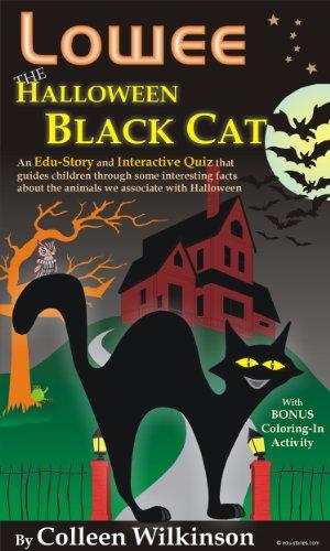 Lowee the Halloween Black Cat - A short Edu-Story and Interactive Kids' Quiz (Edu-Stories Book -
