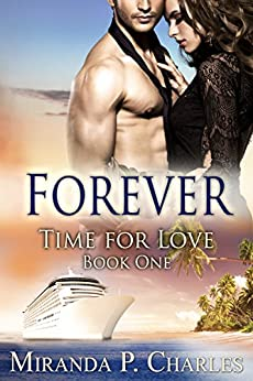 Forever (Time for Love Book 1) by [Charles, Miranda P.]