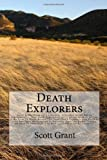 Death Explorers, Scott Grant, 1453787755