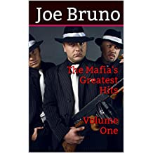 The Mafia's Greatest Hits - Volume One
