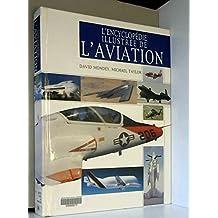 L'encyclopédie illustrée de l'aviation