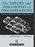 The Theory and Philosophy of Organizations, , 0415063132